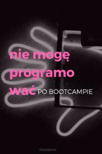 nie_mogę_programować_po_bootcampie_Kasia_i_kod_blog_o_uczeniu_sie-robienia-ladnego-internetu_ciemne zdjecie z neonem reki