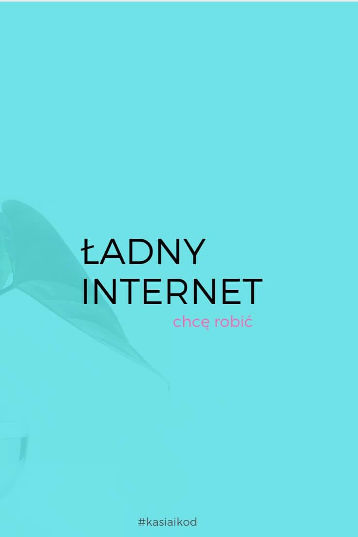 Chcę robić ładny internet, czyli oprócz programowania uczę się też projektowania graficznego.