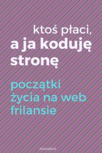 i get paid_początki_życia_na_frilansie_Kasia_i_kod_blog_o_uczeniu_sie-robienia-ladnego-internetu_polish_blog_pos_title